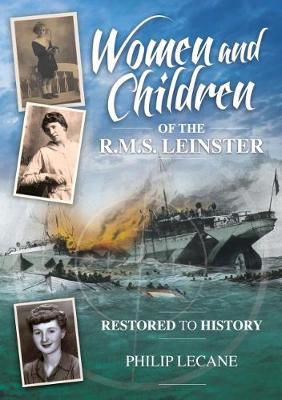 Picture of Women and Children of the R.M.S. Leinster Restored to History
