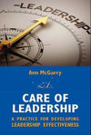 Picture of Care of Leadership: A Practice for Developing Leadership Effectiveness