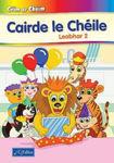 Picture of Ceim ar Cheim 2 Rang a Do Second Class Cairde Le Cheile Leabhar a Do Reader Only CJ Fallon