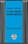 Picture of BRADLEYS ARNOLD LATIN PROSE COMPOSITION