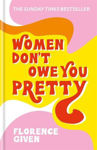 Picture of Women Don't Owe You Pretty