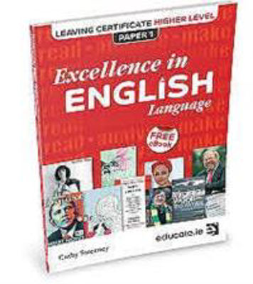 Picture of Excellence in English Leaving Cert Higher Level Paper 1 with Free E Book Educate