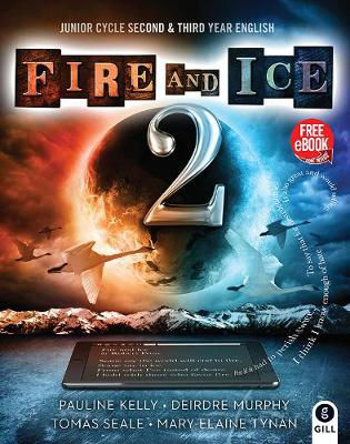 Picture of FIRE AND ICE BOOK 2 JUNIOR CERT SECOND AND THIRD YEAR WITH FREE EBOOK Gill & MacMillan