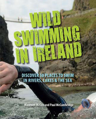 Picture of Wild Swimming in Ireland: Discover 50 Places to Swim in Rivers, Lakes & the Sea