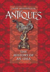 Picture of Antiques The History Of An Idea