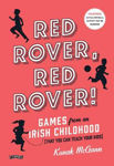 Picture of Red Rover, Red Rover: Games from an Irish Childhood (That You Can Teach Your Kids)