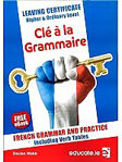 Picture of Cle a La Grammaire Leaving Cert Higher and Ordinary Level with Free E Book Educate