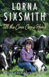 Picture of Till the Cows Come Home: Memories of a Rural Childhood