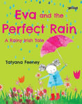 Picture of Eva and the Perfect Rain: A Rainy Irish Tale