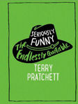 Picture of Seriously Funny: The Endlessly Quotable Terry Pratchett