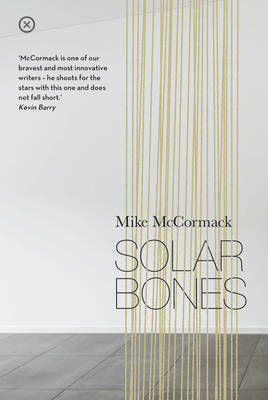 Picture of Solar Bones - Eason Book Club Novel of the Year 2016
