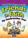 Picture of Friends In Faith Confirmation Book 6th Class