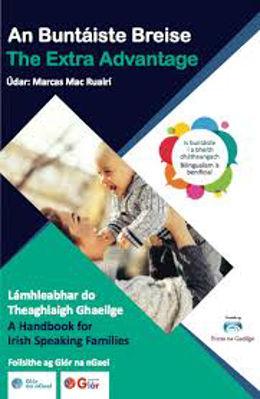 Picture of An Buntaiste Breise: The Extra Advantage - Handbook For Irish Speaking Families