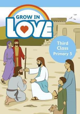 Picture of Grow In Love Third Class Pupils Book Veritas