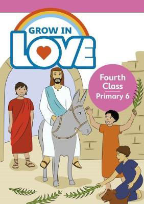 Picture of Grow In Love Fourth Class Primary 6 Veritas