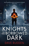 Picture of Knights of the Borrowed Dark - Specsavers Children's Book of the Year Senior 2016
