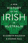 Picture of A NEW HISTORY OF THE IRISH IN AUSTRALIA