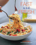 Picture of Fast and Fresh: Quick Recipes for Busy Lives