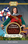 Picture of Oliver Cromwell: The Most Hated man in Ireland