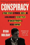Picture of Conspiracy: A True Story of Power, Sex, and a Billionaire's Secret Plot to Destroy a Media Empire