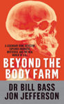 Picture of Beyond The Body Farm