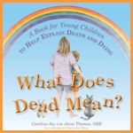 Picture of What Does Dead Mean?: A Book for Young Children to Help Explain Death and Dying