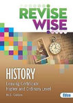 Picture of Revise Wise History Leaving Cert Higher and Ordinary Level Ed Co