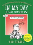 Picture of In My Day: Ireland Then and Now