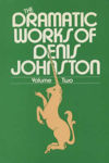 Picture of DRAMATIC WORKS OF DENIS JOHNSTON VOL 2