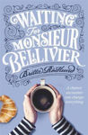 Picture of Waiting for Monsieur Belivier