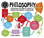 Picture of A Degree in a Book: Philosophy: Everything You Need to Know to Master the Subject ... In One Book!