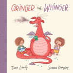 Picture of Gringer the Whinger - Text by Jane Landy