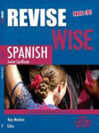 Picture of Revise Wise Spanish Junior Cert Higher and Ordinary Level Ed Co