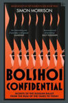 Picture of Bolshoi Confidential: Secrets of the Russian Ballet from the Rule of the Tsars to Today
