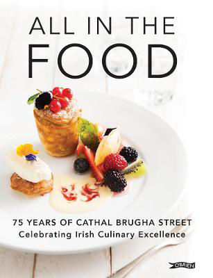 Picture of All in the Food: 75 Years of Cathal Brugha Street