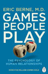 Picture of Games People Play: The Psychology of Human Relationships