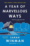 Picture of A Year of Marvellous Ways: The Richard and Judy Bestseller