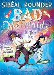Picture of Bad Mermaids: On Thin Ice