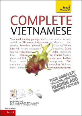 Picture of Complete Vietnamese Beginner to Intermediate Book and Audio Course: Learn to read, write, speak and understand a new language with Teach Yourself