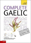 Picture of Complete Gaelic Beginner to Intermediate Book and Audio Course: Learn to read, write, speak and understand a new language with Teach Yourself