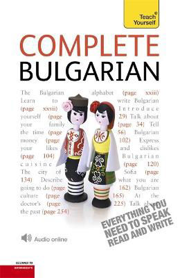 Picture of Complete Bulgarian Beginner to Intermediate Book and Audio Course: Learn to read, write, speak and understand a new language with Teach Yourself