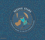 Picture of Seeing Stars: A Complete Guide to the 88 Constellations