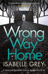Picture of Wrong Way Home: Sunday Times Crime Book of the Month