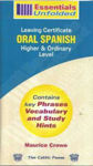 Picture of Essentials Unfolded Oral Spanish Leaving Cert Higher & Ordinary Level Celtic Press