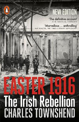 Picture of Easter 1916: The Irish Rebellion