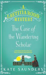 Picture of Laetitia Rodd and the Case of the Wandering Scholar (A Laetitia Rodd Mystery)