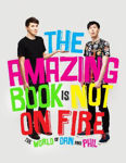 Picture of The Amazing Book is Not on Fire: The World of Dan and Phil