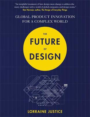 Picture of The Future of Design: Global Product Innovation for a Complex World