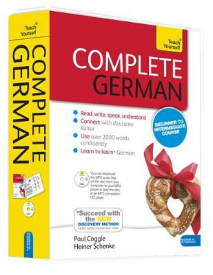 Picture of Complete German Beginner to Intermediate Book and Audio Course: Learn to read, write, speak and understand a new language with Teach Yourself