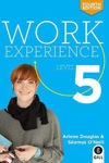 Picture of Work Experience Level 5